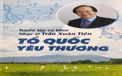Nhạc sĩ Trần Xuân Tiến ra mắt tuyển tập Tổ quốc yêu thương
